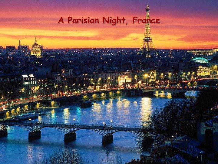 A Parisian Night, France