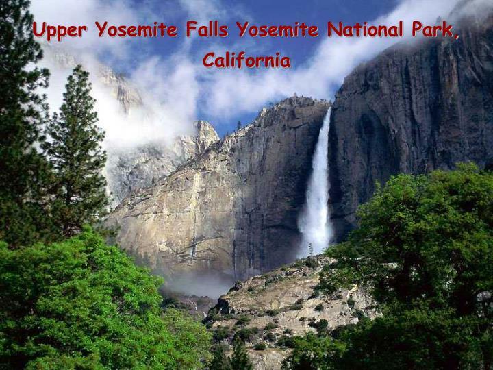 Upper Yosemite Falls Yosemite National Park, California
