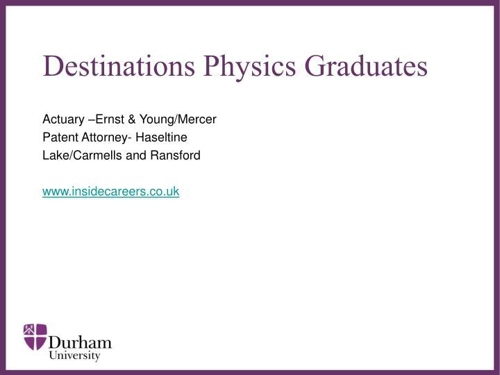 Destinations Physics Graduates