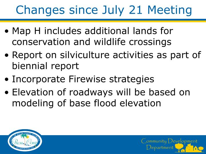Changes since July 21 Meeting