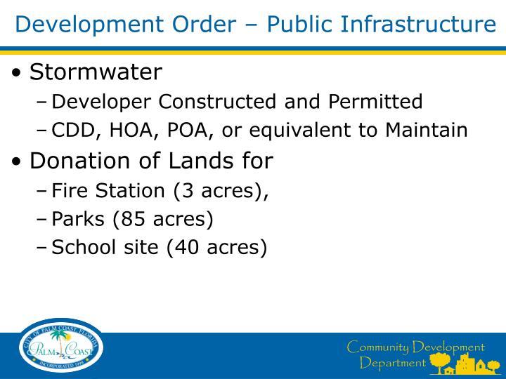 Development Order – Public Infrastructure