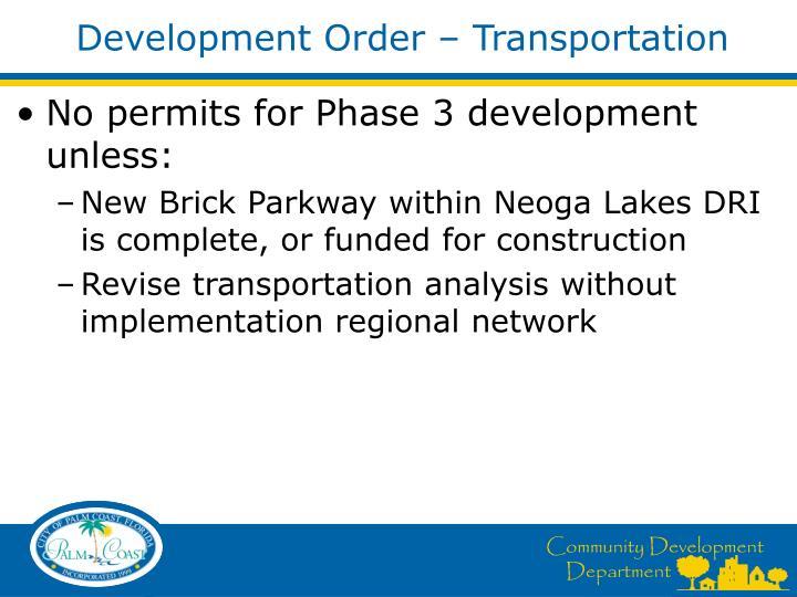 Development Order – Transportation