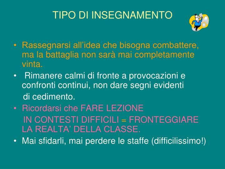 TIPO DI INSEGNAMENTO