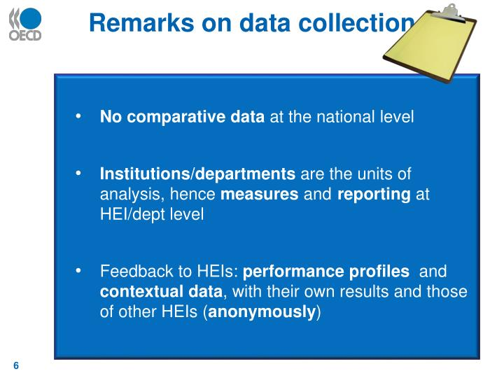 Remarks on data collection