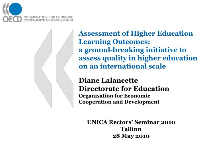 Assessment of Higher Education Learning Outcomes: