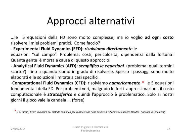 Approcci alternativi