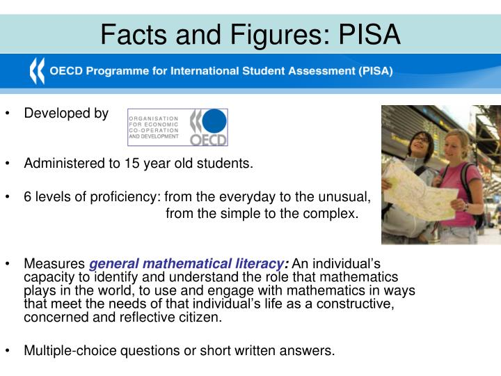 Facts and Figures: PISA