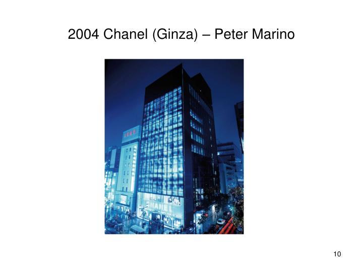 2004 Chanel (Ginza) – Peter Marino