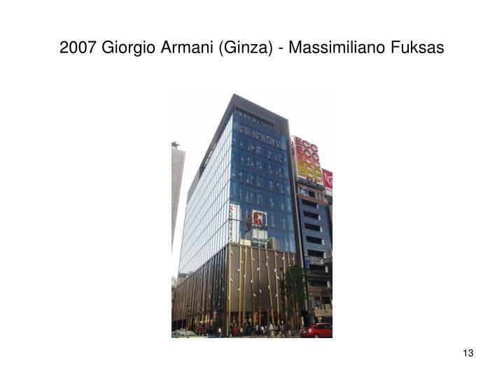 2007 Giorgio Armani (Ginza) - Massimiliano Fuksas