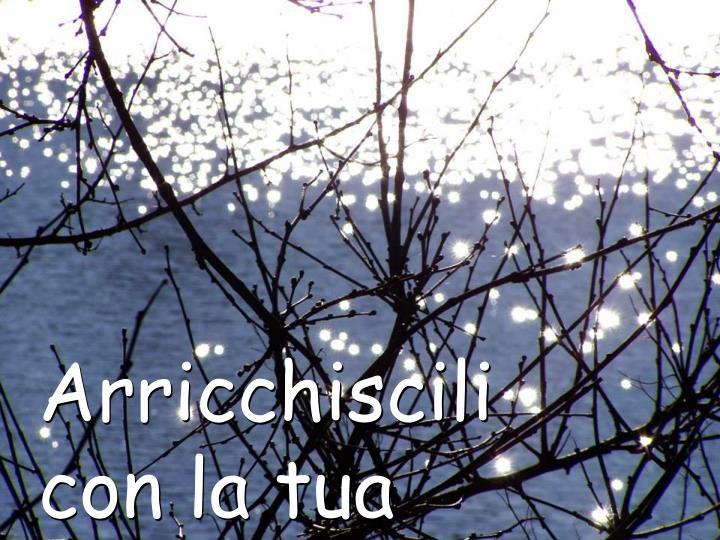 Arricchiscili
