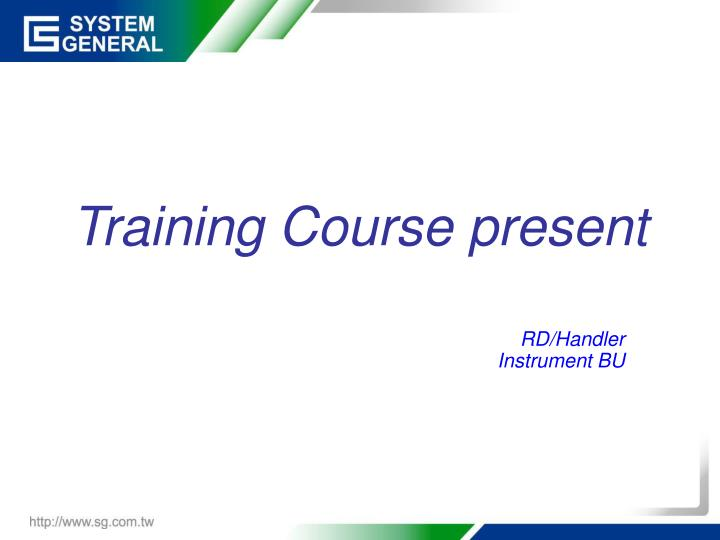 Training course present