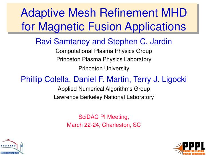 Adaptive mesh refinement mhd for magnetic fusion applications