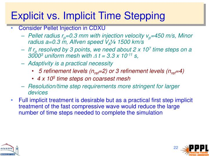 Explicit vs. Implicit Time Stepping