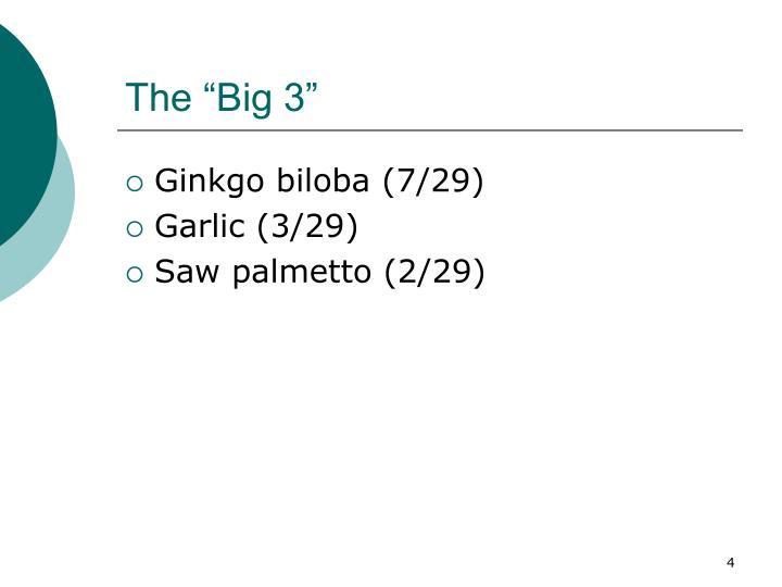 "The ""Big 3"""