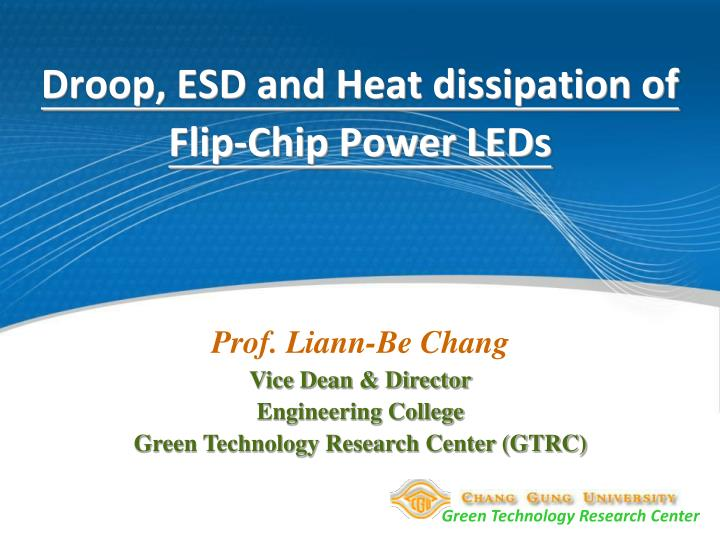 Droop esd and heat dissipation of flip chip power leds