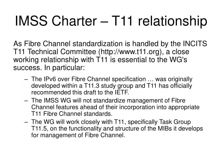 IMSS Charter – T11 relationship