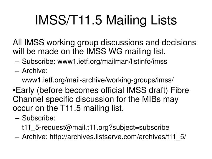 IMSS/T11.5 Mailing Lists