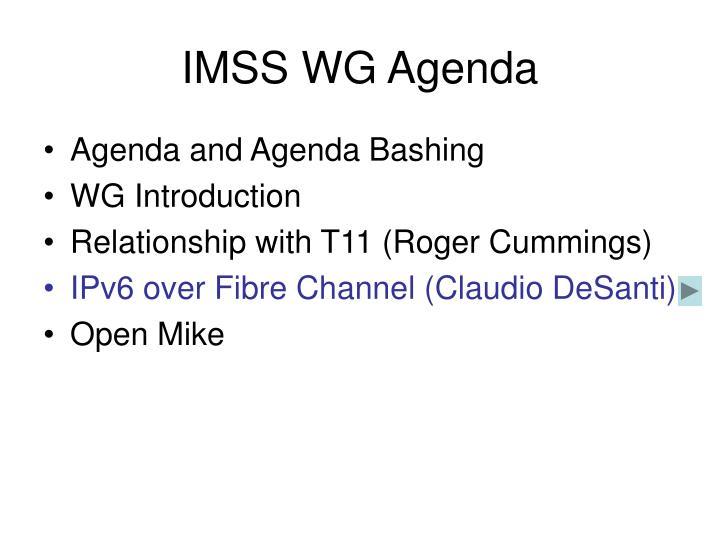 IMSS WG Agenda