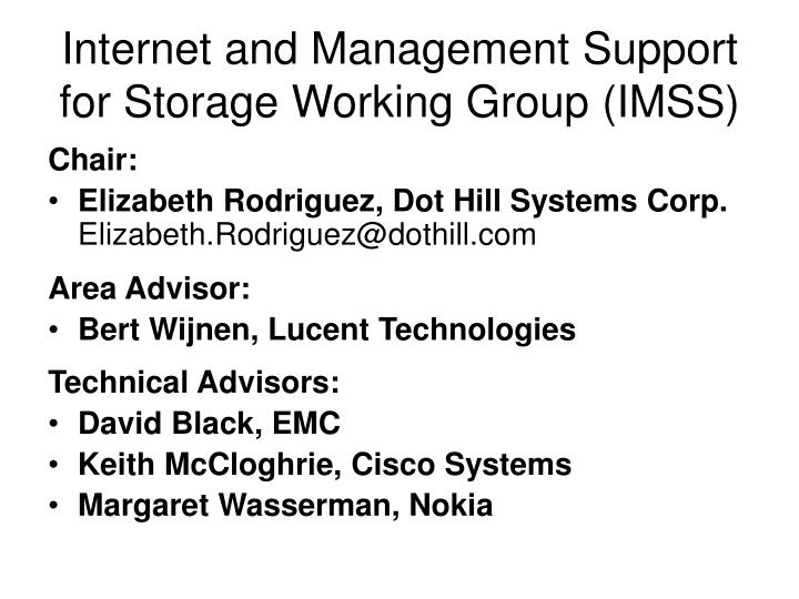 Internet and Management Support for Storage Working Group (IMSS)