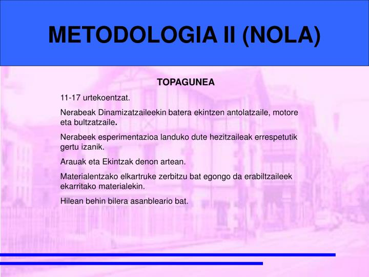 METODOLOGIA II (NOLA)
