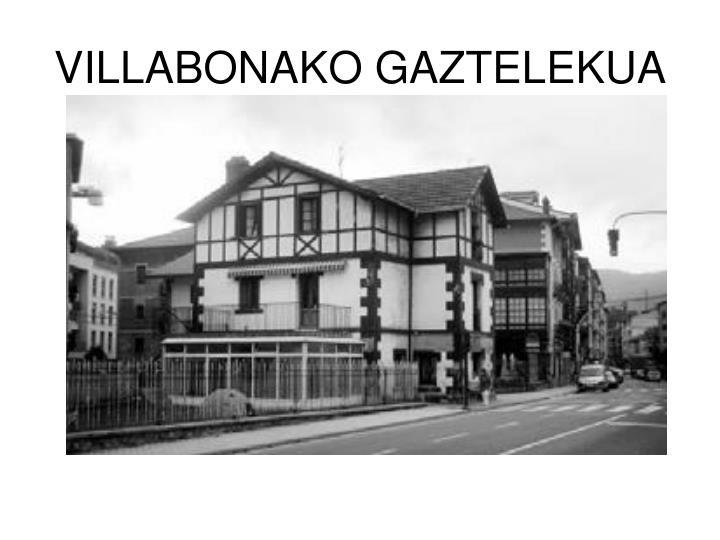 VILLABONAKO GAZTELEKUA