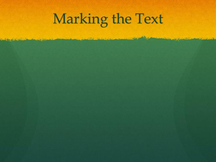 Marking the Text
