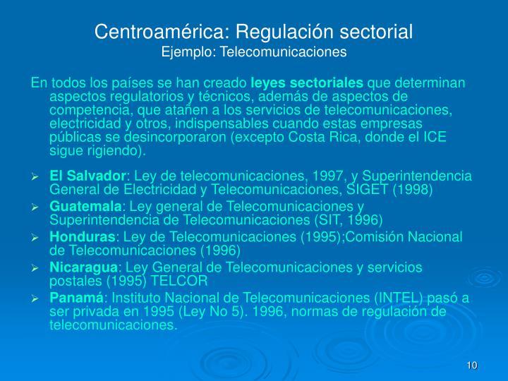 Centroamérica: Regulación sectorial