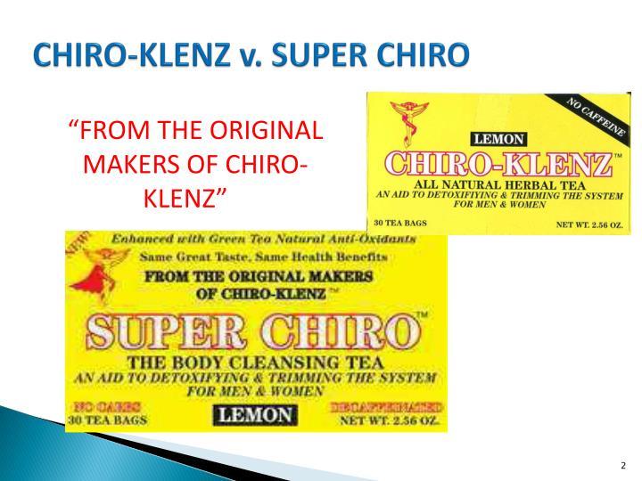 CHIRO-KLENZ v. SUPER CHIRO