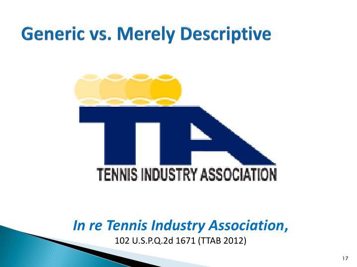 Generic vs. Merely Descriptive