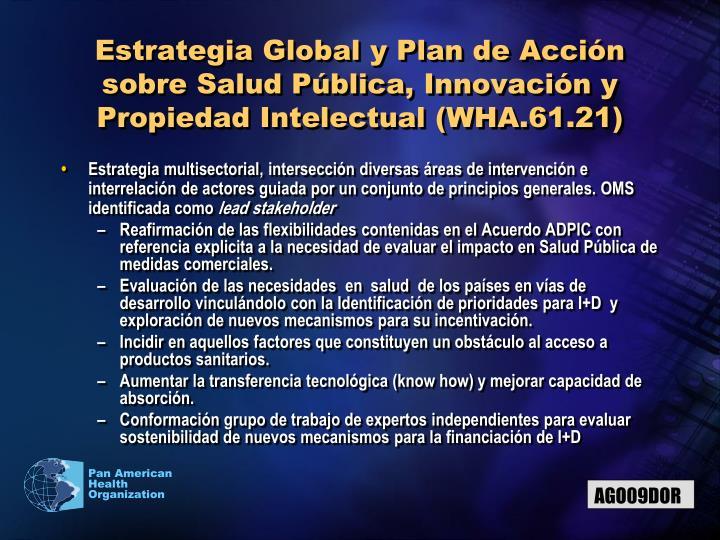 Estrategia Global y Plan de Acción sobre Salud Pública, Innovación y Propiedad Intelectual