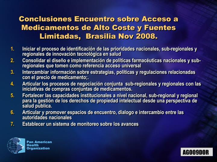 Conclusiones Encuentro sobre Acceso a Medicamentos de Alto Coste y Fuentes Limitadas,