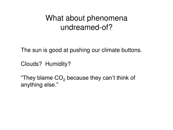 What about phenomena