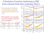 calculation of nuclear shadowing in dis from coherent final state scattering vitev
