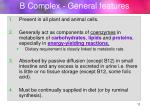 b complex general features