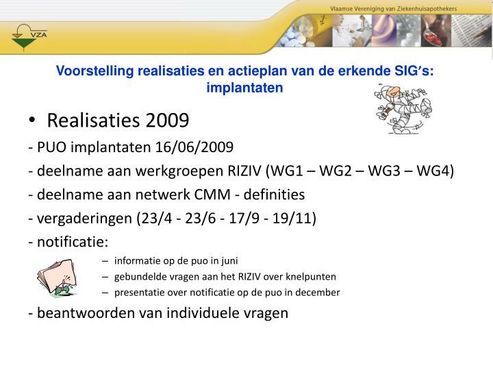 Voorstelling realisaties en actieplan van de erkende SIG