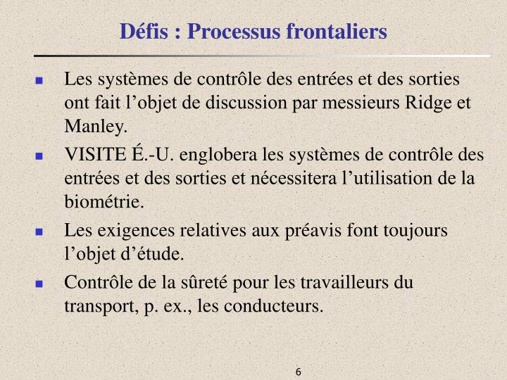 Défis : Processus frontaliers