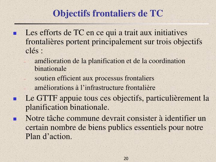 Objectifs frontaliers de TC