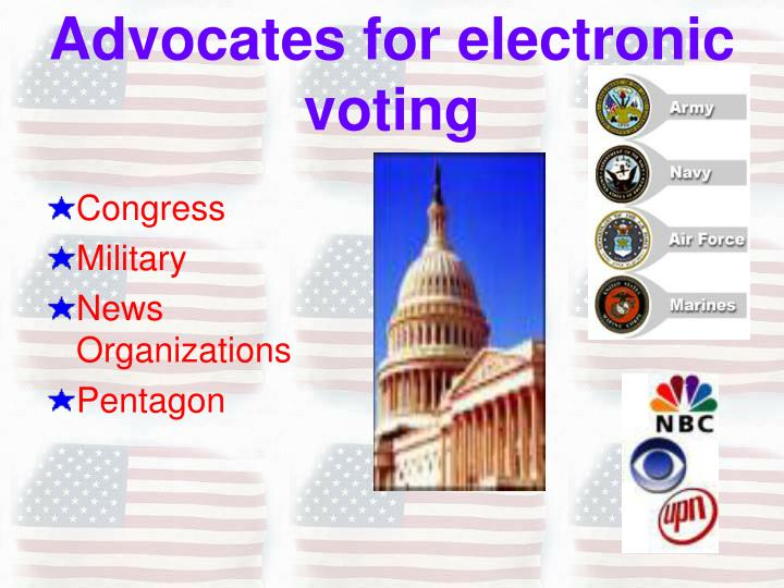 Advocates for electronic voting