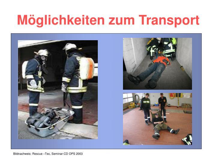 Möglichkeiten zum Transport