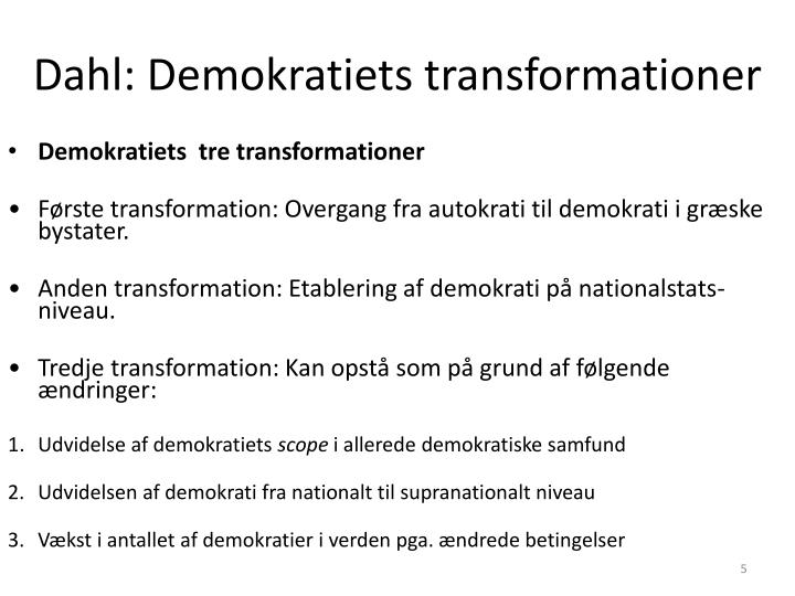 Dahl: Demokratiets transformationer