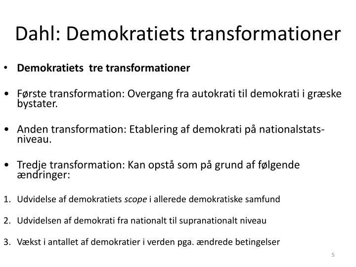 Dahl: Demokratiets transformationer