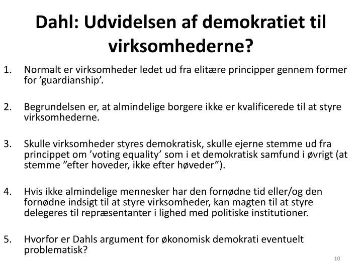 Dahl: Udvidelsen af demokratiet til virksomhederne?