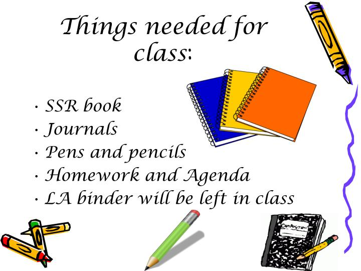 Things needed for class