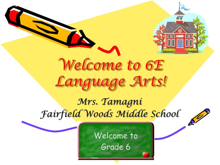 Welcome to 6e language arts