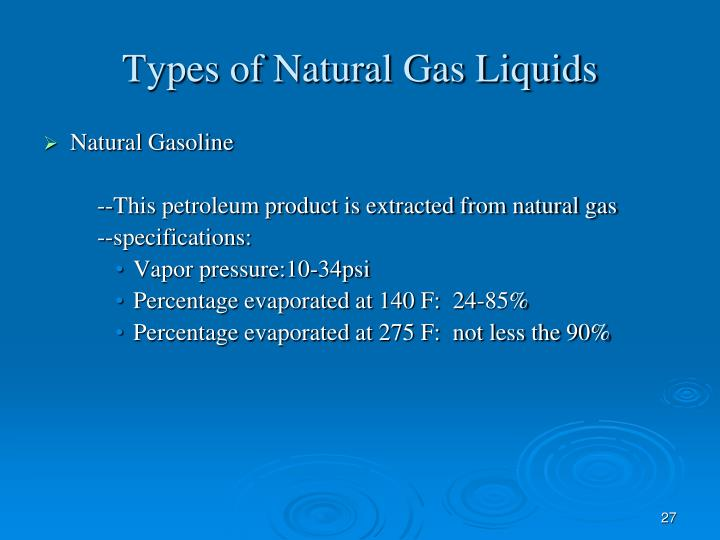 Types of Natural Gas Liquids