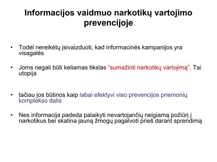 Informacijos vaidmuo narkotikų vartojimo prevencijoje
