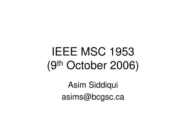 Ieee msc 1953 9 th october 2006