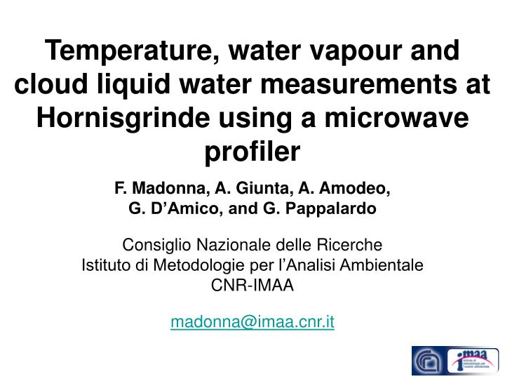 Temperature, water vapour and cloud liquid water measurements at Hornisgrinde using a microwave prof...