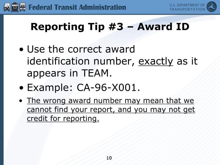Reporting Tip #3 – Award ID
