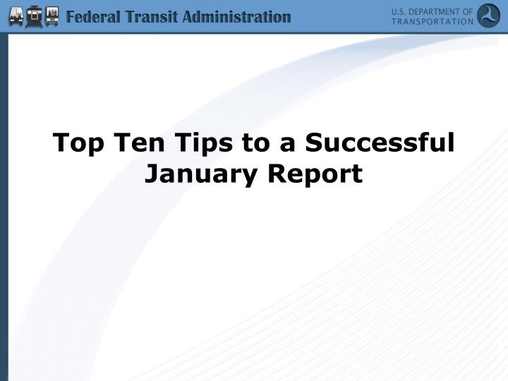 Top Ten Tips to a Successful January Report